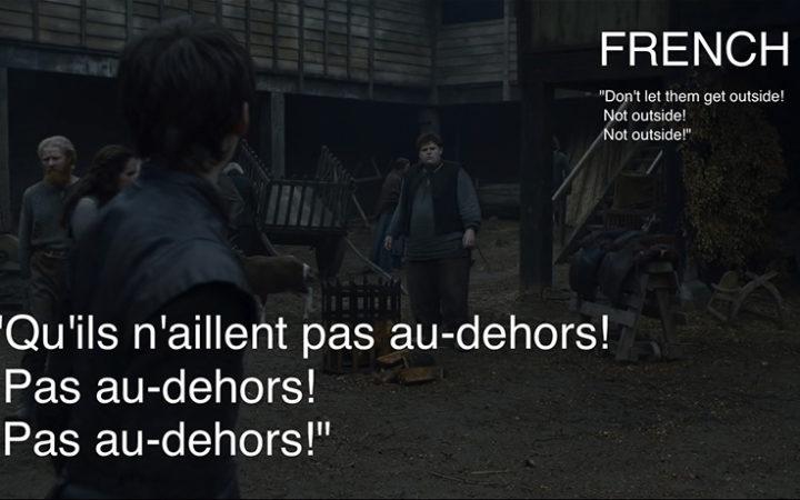 Game Of Thrones : Comment est traduit «Hold the door» dans les autres langues ?