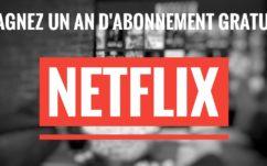Concours : gagnez un an d'abonnement à Netflix avec Papergeek !