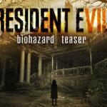 Resident Evil 7 est disponible : où l'acheter au meilleur prix ?