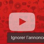 youtube enlever 30 secondes pub obligatoire mais piege