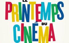 Printemps du cinéma 2017 : dates, prix et prolongation grâce aux contremarques BNP