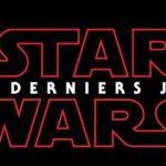 Star Wars 8, Les Derniers Jedi : date de sortie, bandes-annonces, on fait le point