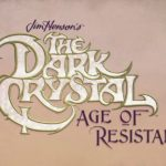 Netflix The dark crystal age of resistance