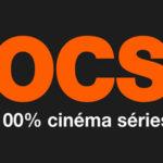 Bon plan OCS : bouquet gratuit pendant 1 mois sur TV, tablette, PC et smartphone sans engagement