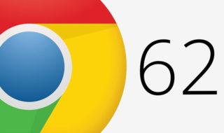 Google Chrome 62 est disponible au téléchargement, toutes les nouveautés