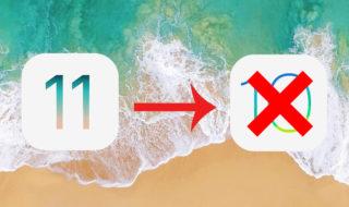 iOS 11 : Apple interdit désormais de repasser sous iOS 10 !