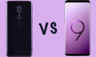 OnePlus 6 vs Galaxy S9 : le comparatif