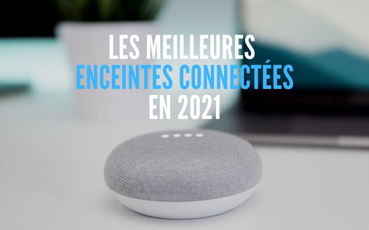 Meilleures enceintes connectées 2021