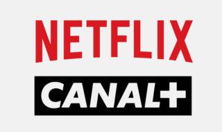 Netflix et Canal+ dans le même abonnement : prix, offre et comment s'abonner