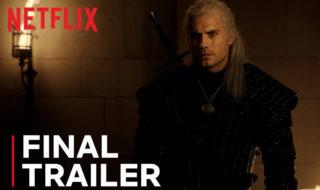 The Witcher : voici la bande-annonce finale, Netflix fait monter la pression