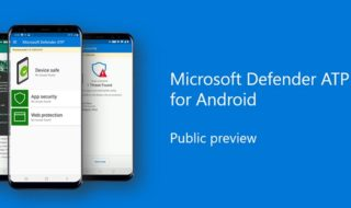 Microsoft lance Windows Defender ATP sur Android