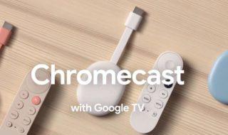 Chromecast avec Google TV : date de sortie, prix, et nouveautés
