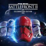 Star Wars Battlefront II : Édition Célébration gratuit sur l'Epic Games Store