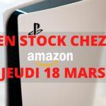 PS5 : du stock chez Amazon le 18 mars. Image Papergeek
