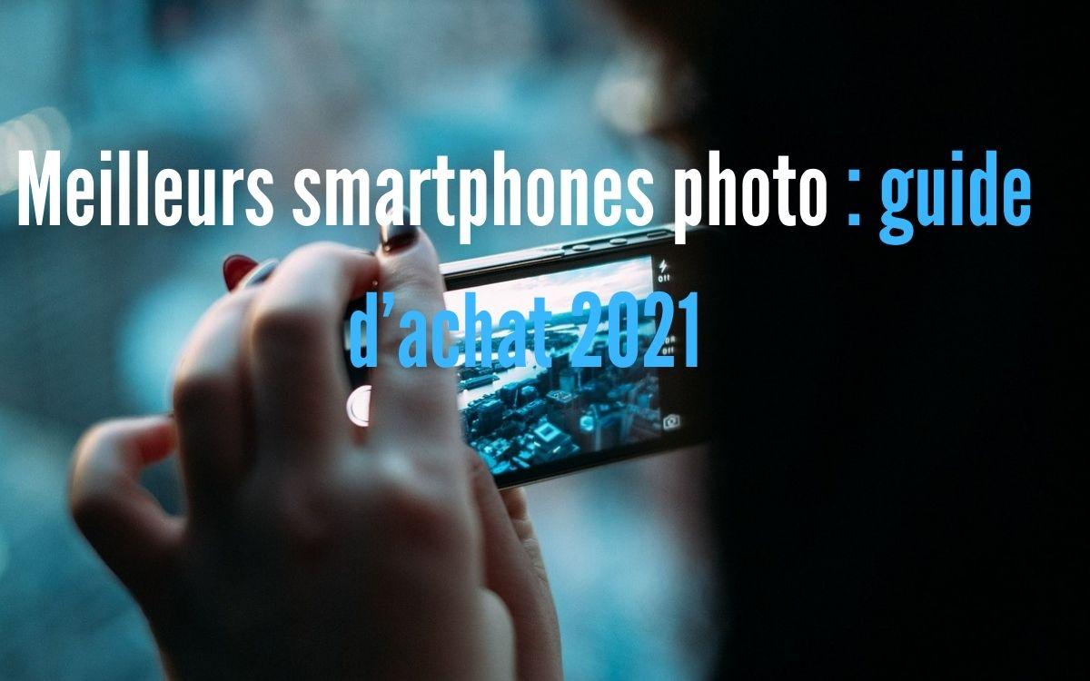 Meilleurs smartphone photo