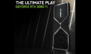 GeForce RTX 3070 Ti et 3080 Ti : Nvidia lance ses nouvelles cartes graphiques, à partir de 619 €