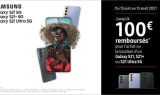 100€ de remboursement et plein d'autres cadeaux pour l'achat d'un Samsung Galaxy S21