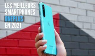Meilleurs smartphones OnePlus